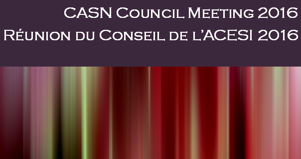 CASN Council Meeting 2016 – Save the Date!