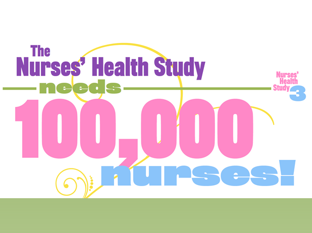 The Nurses' Health Study Needs 100,000 Nurses!