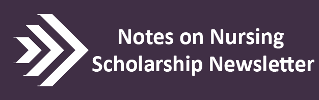 Notes on Nursing Scholarship – We're now accepting submissions