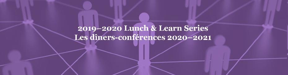 Les dîners-conférences 2020-2021 offerts par le comité de recherche et d'avancement des connaissances de l'ACESI
