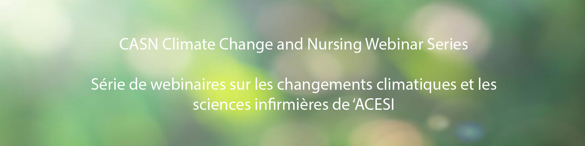 CASN Climate Change and Nursing Webinar Series